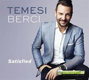 Temesi Berci Satisfied