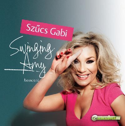 Szűcs Gabi Swinging Amy