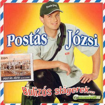 Postás Józsi Bulizós slágerek...