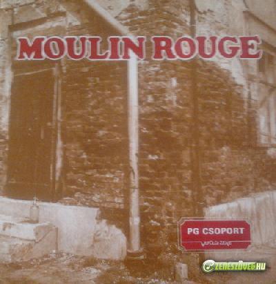 PG csoport Moulin Rouge