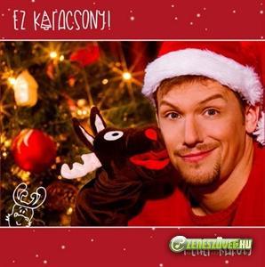 Peller Károly Ez Karácsony!