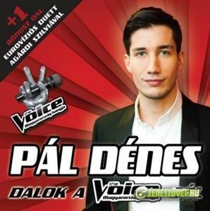 Pál Dénes Dalok a The Voice-ból