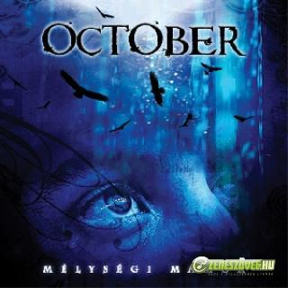 October Mélységi mámor
