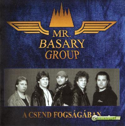 Mr. Basary Group A csend fogságában