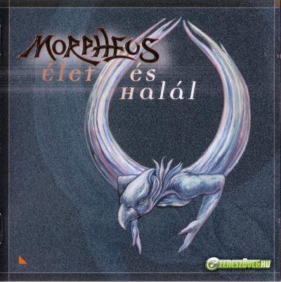 Morpheus Élet és halál
