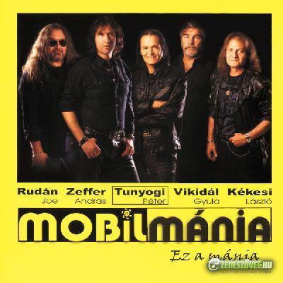 Mobilmánia Ez a mánia