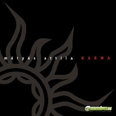 Mátyás Attila Band Karma
