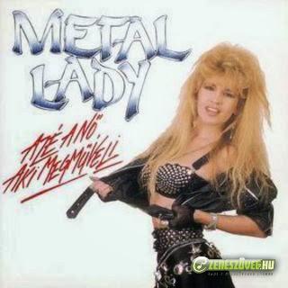 Metal Lady Azé a Nő, aki megműveli