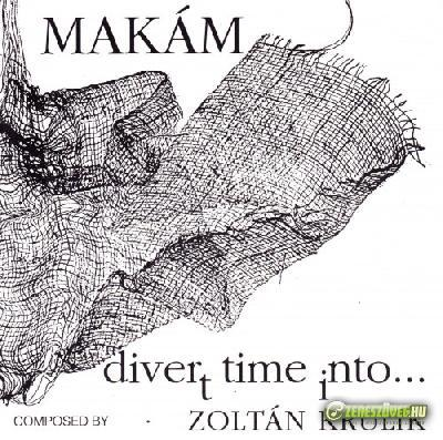 Makám Divert Time Into
