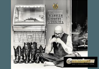 Ferenczi György és a Rackajam Rackák menni Amerika
