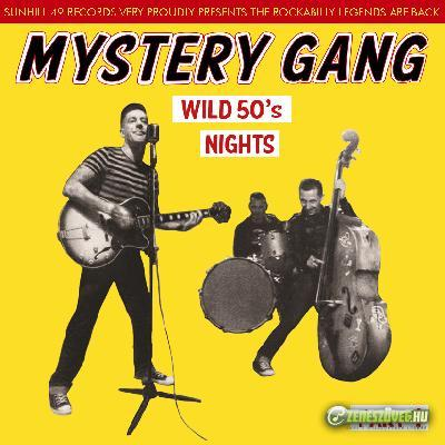 Mystery Gang Wild 50\'s Nights