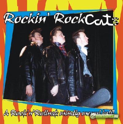 Rockin' RockCats A rock'n'Rollnak mindig menni kell!