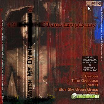 Watch My Dying Watch My Dying / Szeg: Claustrophony / Here We Go