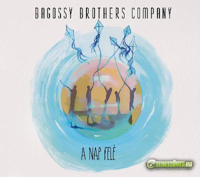 Bagossy Brothers Company A Nap Felé