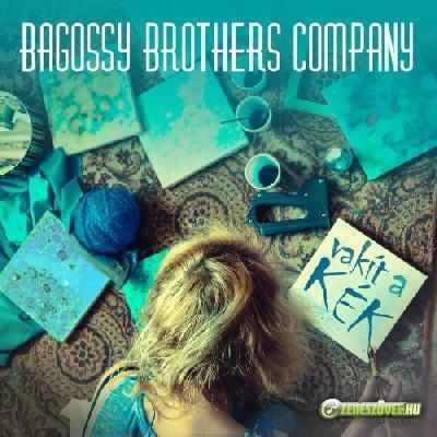 Bagossy Brothers Company Vakít A Kék - EP