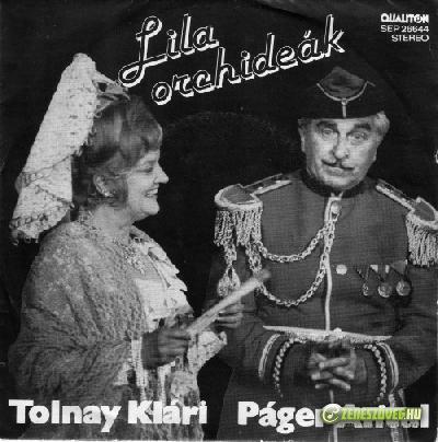 Tolnay Klári Tolnay Klári, Páger Antal, Lehoczky Zsuzsa – Lila orchideák