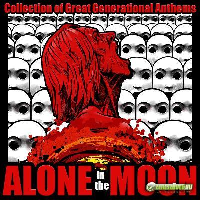 Alone In The Moon Collection of Great Generational Anthems