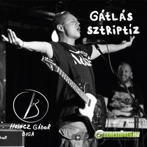 Heincz Gábor Gátlás Sztriptíz