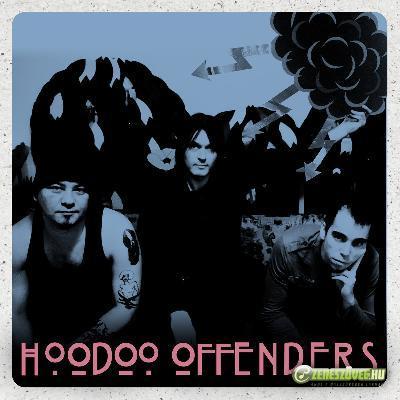 Hoodoo Offenders Hoodoo Offenders