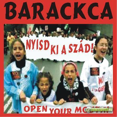 Barackca Nyisd ki a szád!
