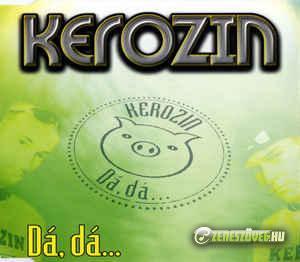 Kerozin Dá, dá, dá (maxi)