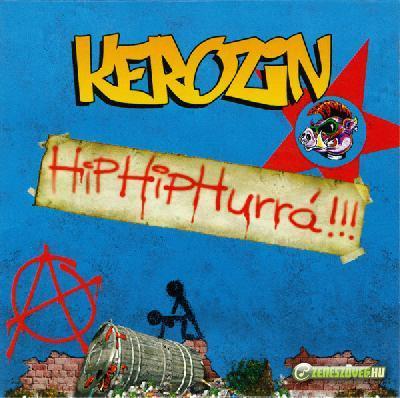 Kerozin Hip hip hurrá! (single)