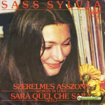 Sass Sylvia Szerelmes asszony / Sará Quel Che Sará