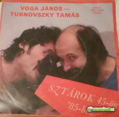 Voga-Turnovszky Sztárok 45-ön '85-ben