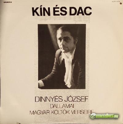 Dinnyés József Kín és dac - Dinnyés József dallamai magyar költők verseire