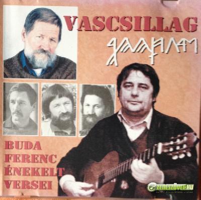 Dinnyés József Vascsillag: Buda Ferenc énekelt versei