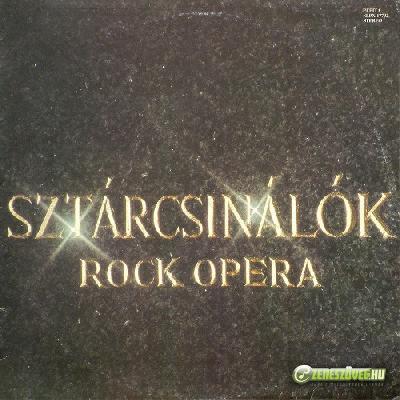 Rock Színház Sztárcsinálók (Rock opera)