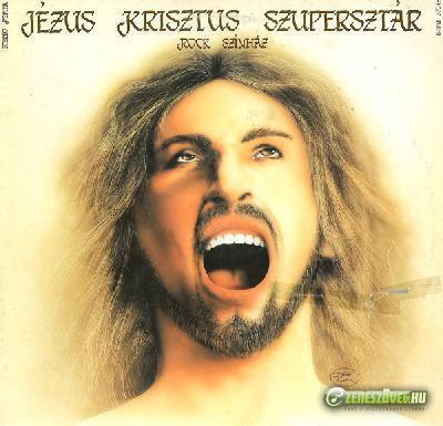 Rock Színház Jézus Krisztus szuper-sztár
