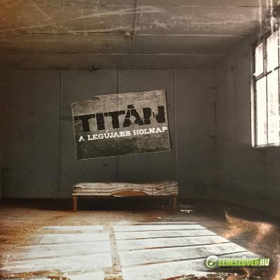 Titán A legújabb holnap