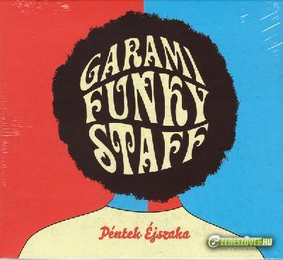 Garami Funky Staff Péntek Éjszaka