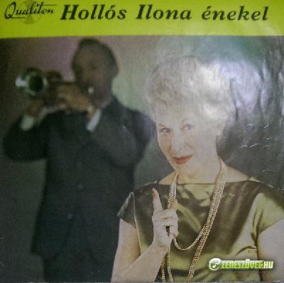 Hollós Ilona Hollós Ilona énekel: Casanova baciami, Szeretném kulcsra zárni, Csend van, Szeretlek