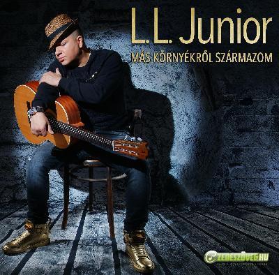 L.L. Junior Más környékről származom