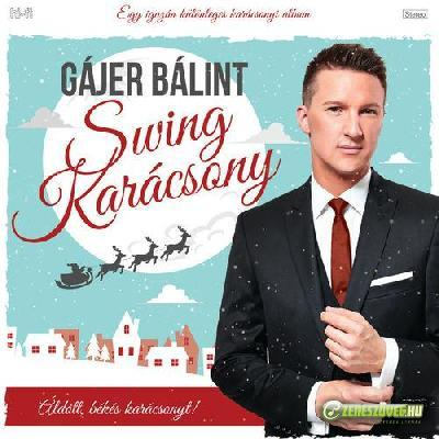 Gájer Bálint Swing Karácsony