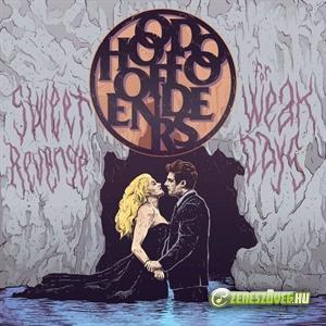 Hoodoo Offenders Sweet Revenge For Weak Days (EP)