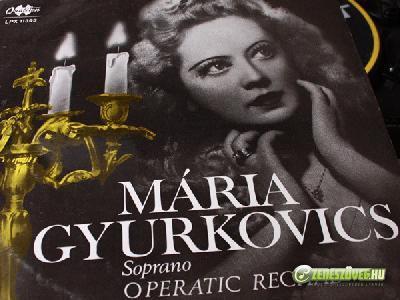 Gyurkovics Mária Operatic Recital