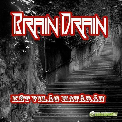 Brain Drain Két világ határán (EP)