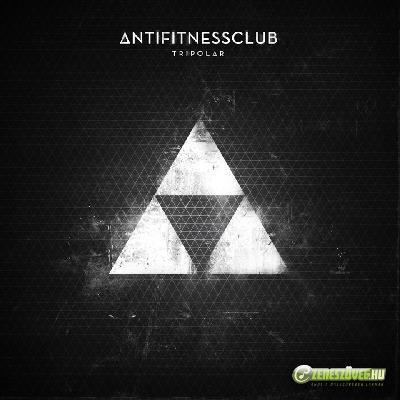 Anti Fitness Club Tripolar EP