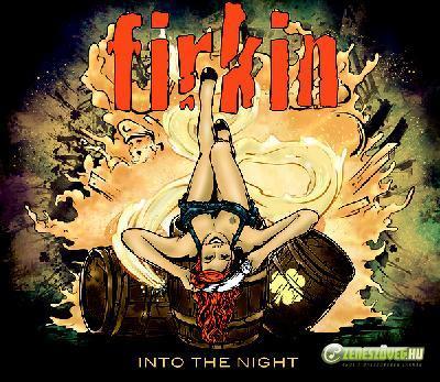 Firkin Into the Night (maxi)