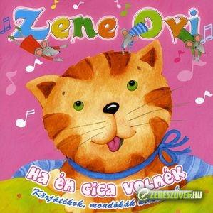 Zene Ovi Ha én cica volnék
