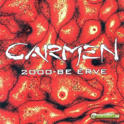 Carmen 2000-be érve
