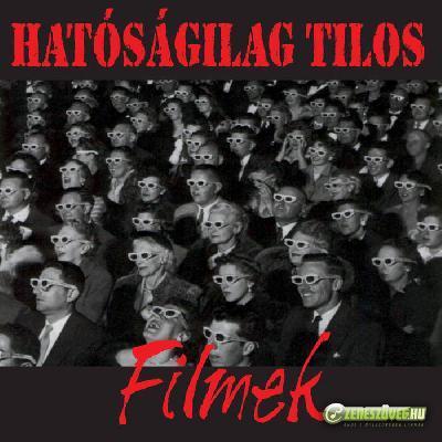 Hatóságilag Tilos Filmek