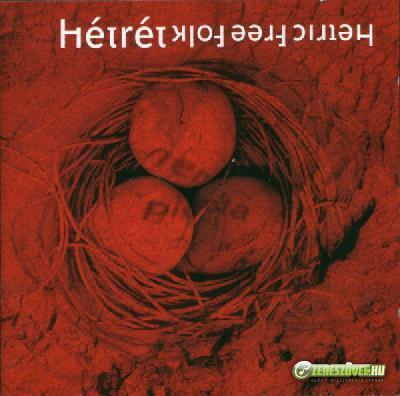 Hétrét Hetric Free Folk