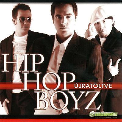 Hip Hop Boyz Újratöltve
