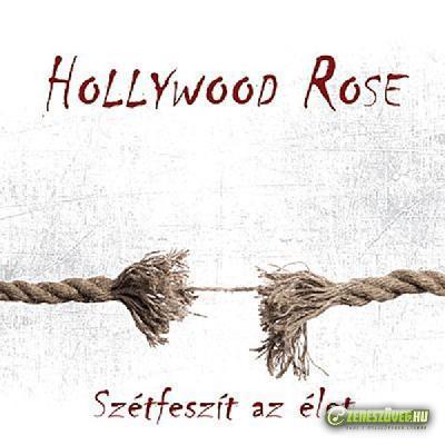 Hollywood Rose Szétfeszít az élet