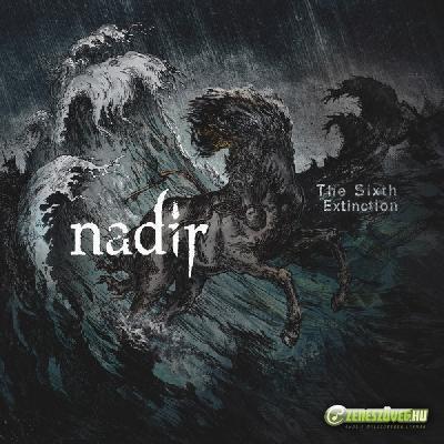 Nadir The Sixth Extinction