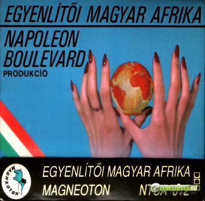 Napoleon Boulevard Egyenlítői Magyar Afrika